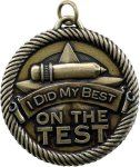 Value Did My Best On Test Medal Academic Trophies