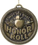 Value Met My Goal Honor Roll Medal Honor Roll Medals